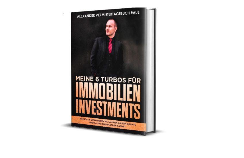 Meine 6 Turbos für Immobilien Investments