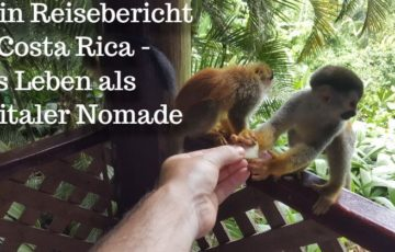 Costa Rica Reisebericht - Das Leben als Digitaler Nomade