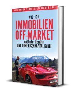 Wie-ich-Immobilien-offmarket-mit-hoher-Rendite-und-ohne-Eigenkapital-kaufe